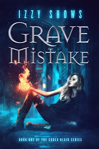 Grave Mistake (Codex Blair Book 1) Review