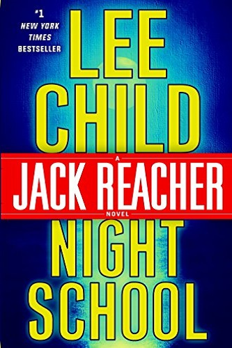 Night School A Jack Reacher Novel Review