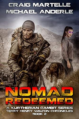 Nomad Redeemed A Kurtherian Gambit Series (Terry Henry Walton Chronicles Book 2) Review